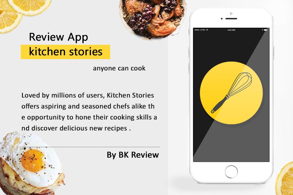 Kitchen Stories แอพสอนทำอาหารเก๋ๆ ที่ควรมีไว้ติดเครื่อง (ดีและฟรีด้วยนะจ๊ะ)