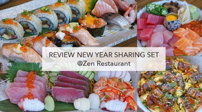 [รีวิว] New Year Sharing Set แบ่งปันช่วงเวลาดีๆ ที่ Zen Restaurant