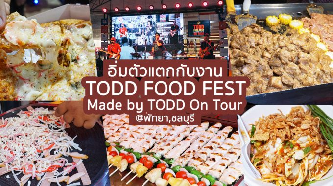 TODD FOOD FEST Made By TODD On Tour