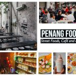[Review] Penang Food Guide : Street Foods, Café And More
