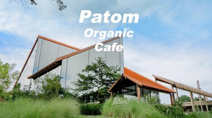 [รีวิว] Patom Cafe คาเฟ่สุดฮอต ย่านนครปฐม