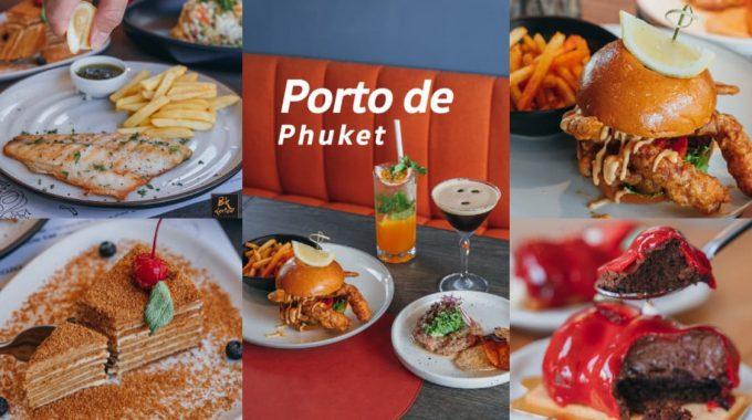 """""""Porto De Phuket"""" รวมร้านอาหารอร่อยพิกัดสุดชิคแห่งใหม่ภูเก็ต"""